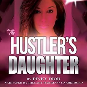 The Hustler's Daughter Audiobook