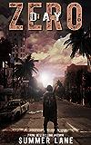 Day Zero (The Zero Trilogy Book 1)