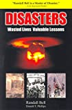 Disasters, Randall Bell and Donald T. Phillips, 1930819439