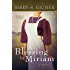 A Blessing for Miriam (Land of Promise Book 2)
