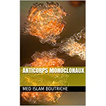 Anticorps monoclonaux (French Edition)