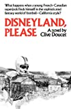 Disneyland, Please, Clive Doucet, 1550052020
