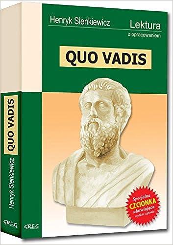 Quo Vadis Wydanie Z Opracowaniem Henryk Sienkiewicz 9788373271876