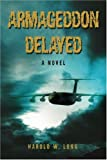 Armageddon Delayed, Harold Long, 059539910X