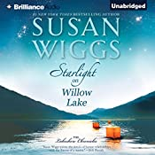 Starlight on Willow Lake: The Lakeshore Chronicles Series, Book 11 | Susan Wiggs