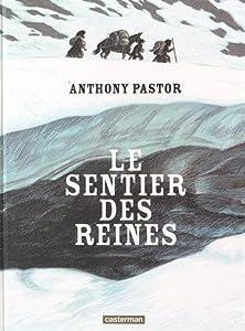 """Afficher """"Le sentier des reines"""""""
