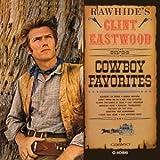 RAWHIDES CLINT EASTWOOD SINGS COWBOY FAVORITES(IMPORT)(reissue) by VIVID SOUND (JAPAN)