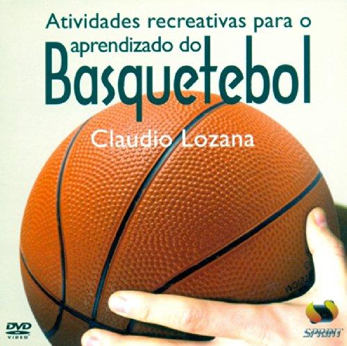 Atividades Recreativas Para O Aprendizado Do Basquetebol - Livro Virtual