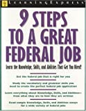 9 Steps to a Great Federal Job, Lee Wherry Brainerd and C. Roebuck Reed, 1576855090