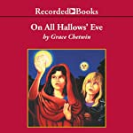 On All Hallow's Eve | Grace Chetwin