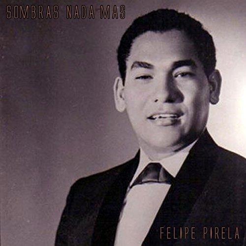 Amazon.com: Sombras Nada Más: Felipe Pirela: MP3 Downloads Felipe Pirela