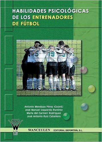 Habilidades psicológicas de los entrenadores de fútbol ...