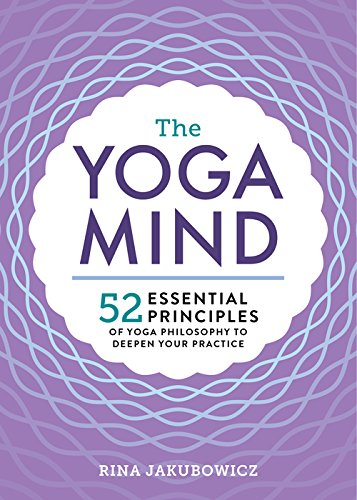 Pdf download the yoga mind 52 essential principles of yoga pdf download the yoga mind 52 essential principles of yoga philosophy to deepen your practice rina jakubowicz full pages fandeluxe Images