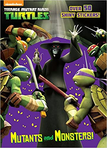 Mutants and Monsters! (Teenage Mutant Ninja Turtles): Amazon ...