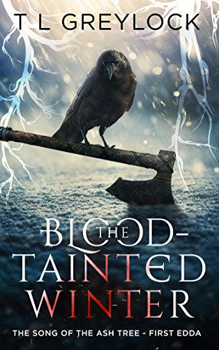 The Blood-Tainted Winter (The Song of the Ash Tree Book ()