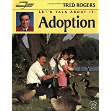 Let's Talk About It: Adoption (Mr. Rogers)