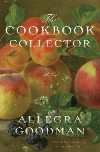 (THE COOKBOOK COLLECTOR)The Cookbook Collector by Goodman, Allegra(Author)Hardcover{The Cookbook Collector}on 06 Jul 2010 PDF