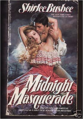 Midnight Masquerade by Shirlee Busbee (1988-11-05)