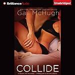 Collide | Gail McHugh