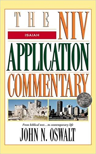 Isaiah: The NIV Application Commentary: John N  Oswalt