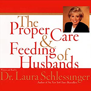 The Proper Care and Feeding of Husbands Audiobook