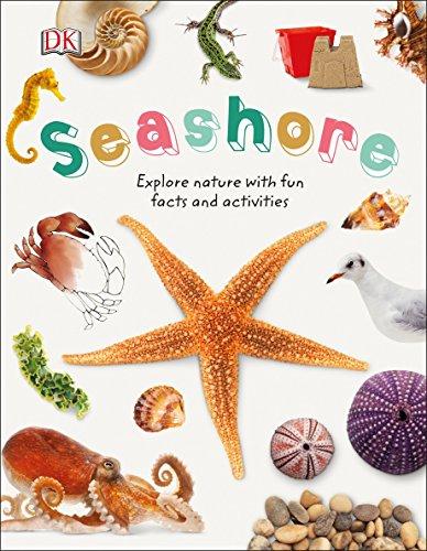 Activity Animals Book Sea (Seashore: Explore the world of shells, sea animals, and shore plants (Nature Explorers))