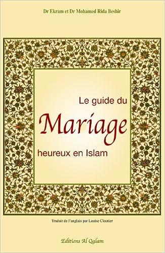 Amazon.fr , Guide du mariage heureux en Islam (Le) , Ekram et Mohamed Rida  (Dr) BESHIR , Livres