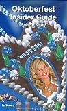 Oktoberfest Insider Guide, Sabine Kafer, 3832790640