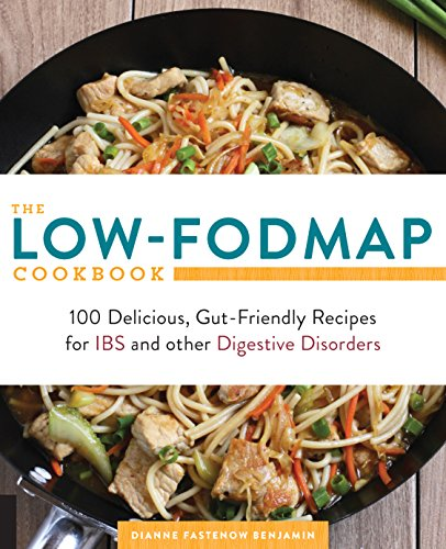 Bowel Irritable Diet Syndrome - The Low-FODMAP Cookbook: 100 Delicious, Gut-Friendly Recipes for IBS and other Digestive Disorders