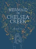 img - for Mermaid in Chelsea Creek book / textbook / text book