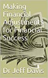 Making Financial Adjustments for Financial Success (God & Finances Book 1)