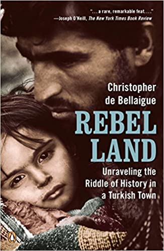 Unraveling the Riddle of History in a Turkish Town Rebel Land
