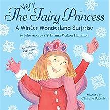 The Very Fairy Princess: A Winter Wonderland Surprise