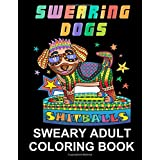Swearing Dogs: Swear Word Coloring Book for Adults