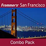 Frommer's San Francisco Combo Pack: Best of San Francisco & Waterfront Walking Tour | Myka Del Barrio
