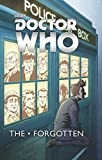 img - for Doctor Who: The Forgotten (Doctor Who (IDW)) book / textbook / text book