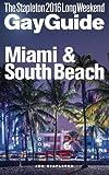 MIAMI & SOUTH BEACH - The Stapleton 2016 Long