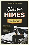 The Heat's On, Chester B. Himes, 0394759974