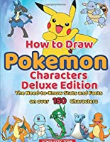 How To Draw Pokemon Characters Deluxe Edition :