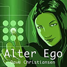 Alter Ego Audiobook by David Christiansen Narrated by Rocky Westbrook