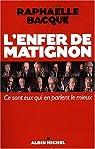 L'enfer de Matignon par Bacqué