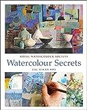 Watercolour Secrets (Royal Watercolour Society)