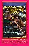 Romancing the Mob Boss, Mallory Monroe, 0615533256