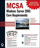img - for MCSA Windows 2003 Core Requirements (70-270, 70-290, 70-291) by Chacon Michael Chellis James Donald Lisa Rupp Suzan Sheltz Matthew (2003-09-05) Hardcover book / textbook / text book