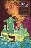 Buffy Season Ten Volume 5: Pieces on the Ground (Buffy the Vampire Slayer)