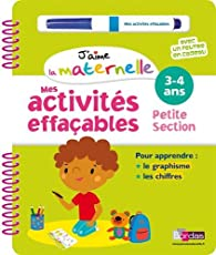 J'aime la maternelle - Mes activités effaçables - Petite section par Hélène Convert