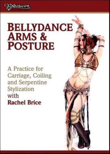 Price comparison product image Rachel Brice: Bellydance Arms and Posture