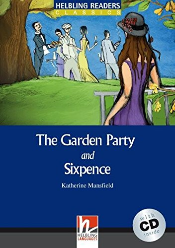 The Garden Party and Sixpence. Pre Intermediate (+ CD)