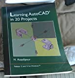 Learning AutoCAD in Twenty Projects, Assadipour, Hossein, 0314028374
