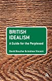 British Idealism, Boucher, David and Vincent, Andrew, 0826496776